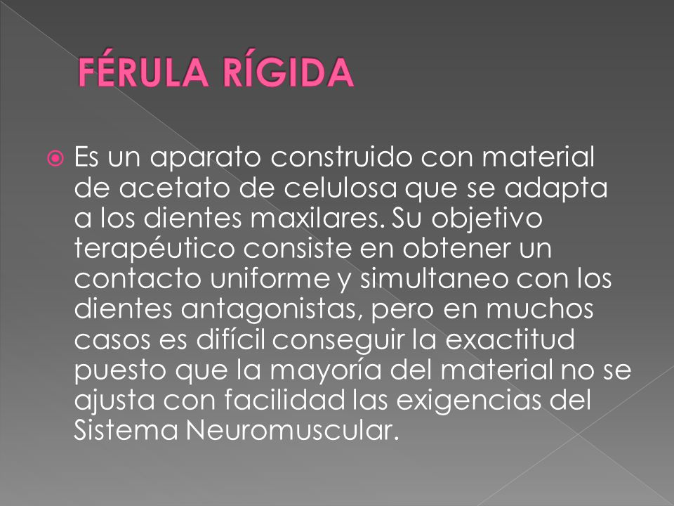 FÉRULA RÍGIDA