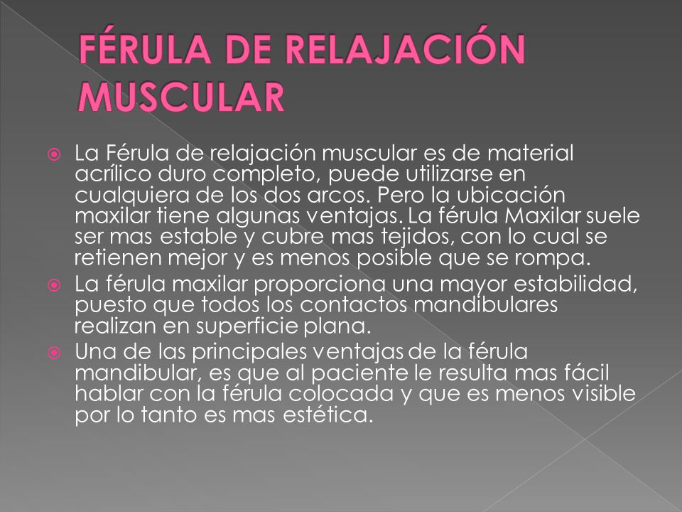 FÉRULA DE RELAJACIÓN MUSCULAR