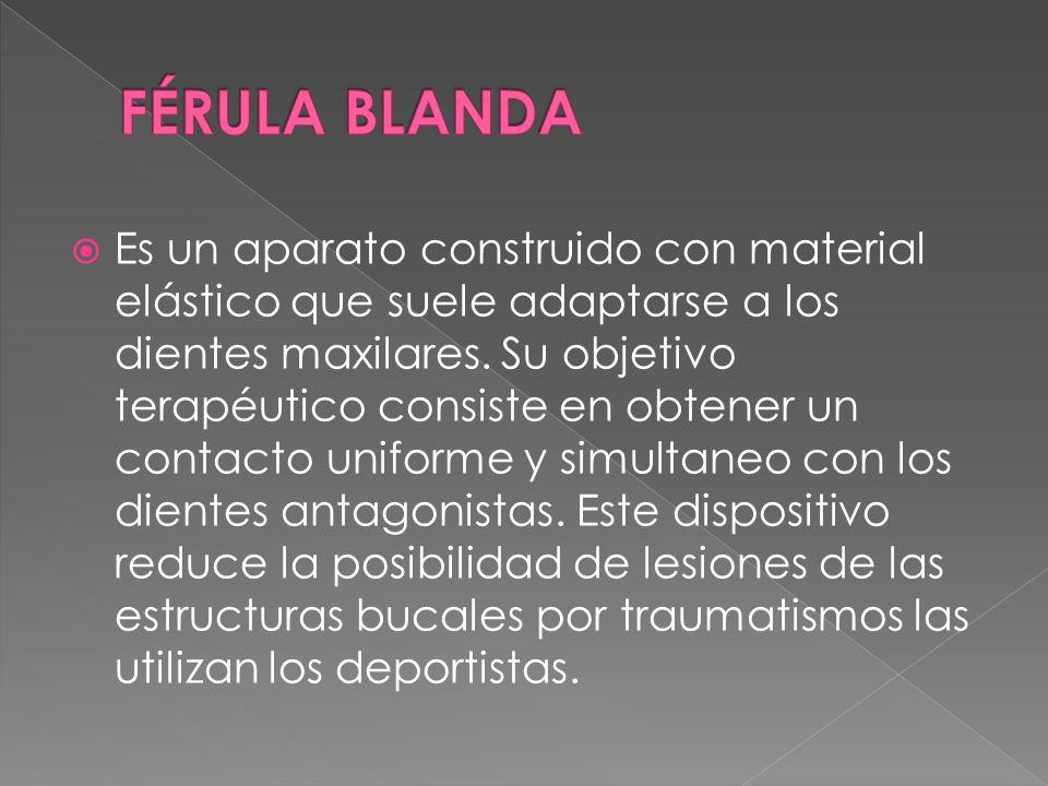 FÉRULA BLANDA