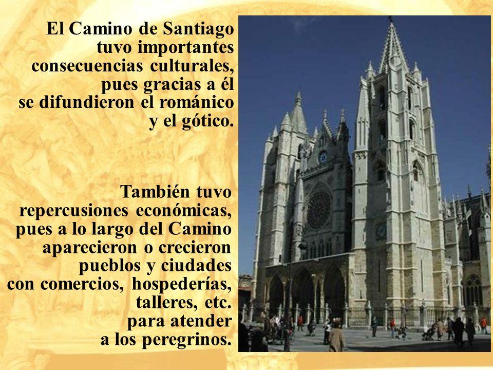 El Camino de Santiago tuvo importantes consecuencias culturales,