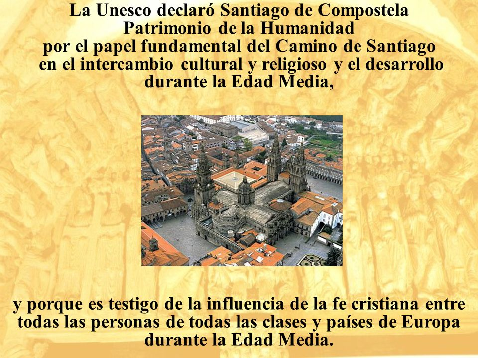 La Unesco declaró Santiago de Compostela Patrimonio de la Humanidad