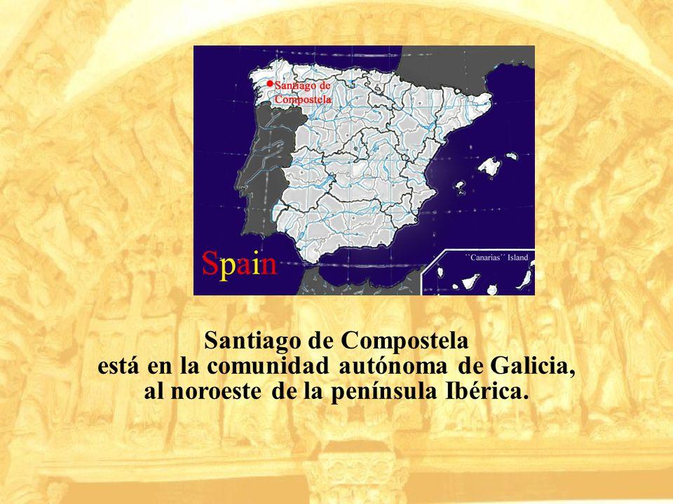 Santiago de Compostela está en la comunidad autónoma de Galicia,