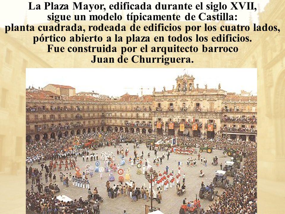 La Plaza Mayor, edificada durante el siglo XVII,