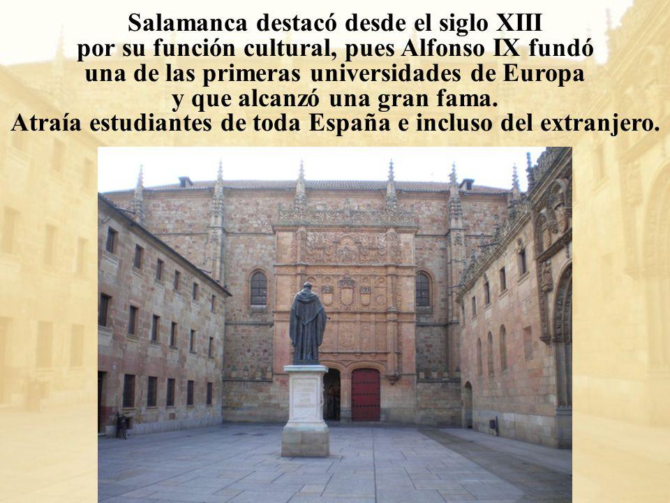 Salamanca destacó desde el siglo XIII