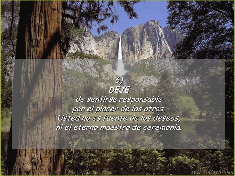 de sentirse responsable por el placer de los otros.