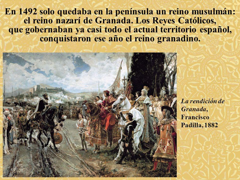 En 1492 solo quedaba en la península un reino musulmán: