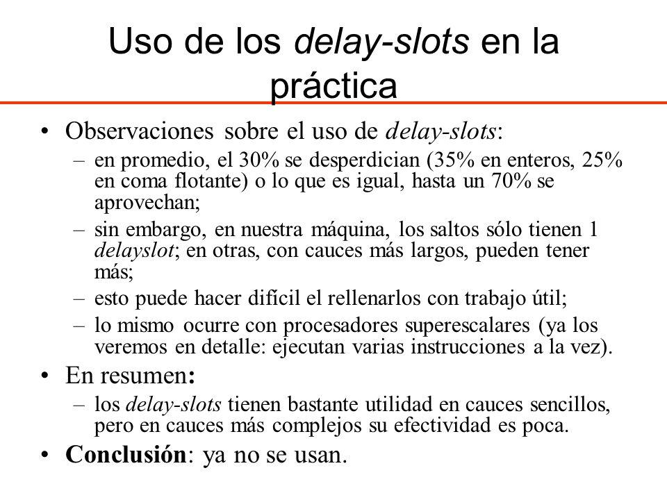 Uso de los delay-slots en la práctica