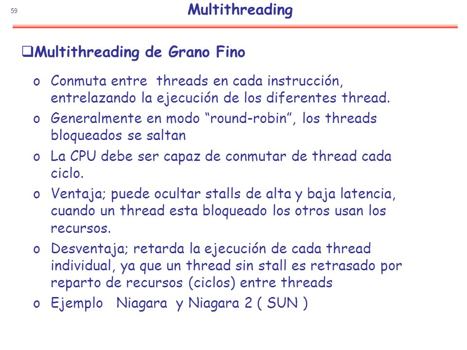 Multithreading de Grano Fino