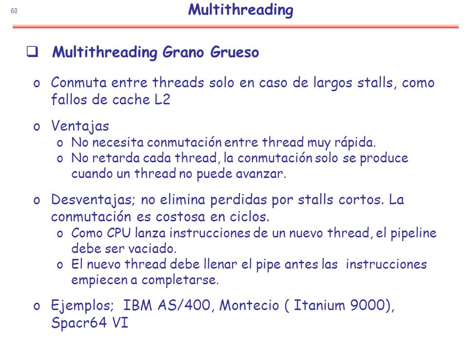 Multithreading Grano Grueso