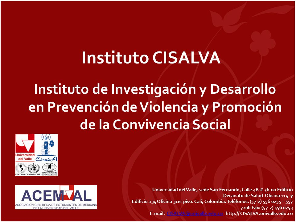 Instituto CISALVAInstituto de Investigación y Desarrollo en Prevención de Violencia y Promoción de la Convivencia Social.