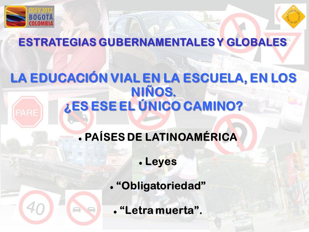 LA EDUCACIÓN VIAL EN LA ESCUELA, EN LOS NIÑOS. PAÍSES DE LATINOAMÉRICA