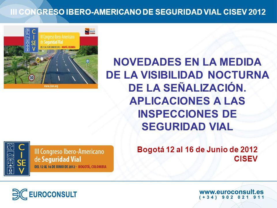 III CONGRESO IBERO-AMERICANO DE SEGURIDAD VIAL CISEV 2012