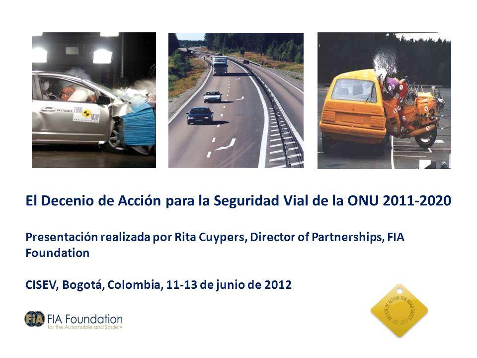 El Decenio de Acción para la Seguridad Vial de la ONU 2011-2020