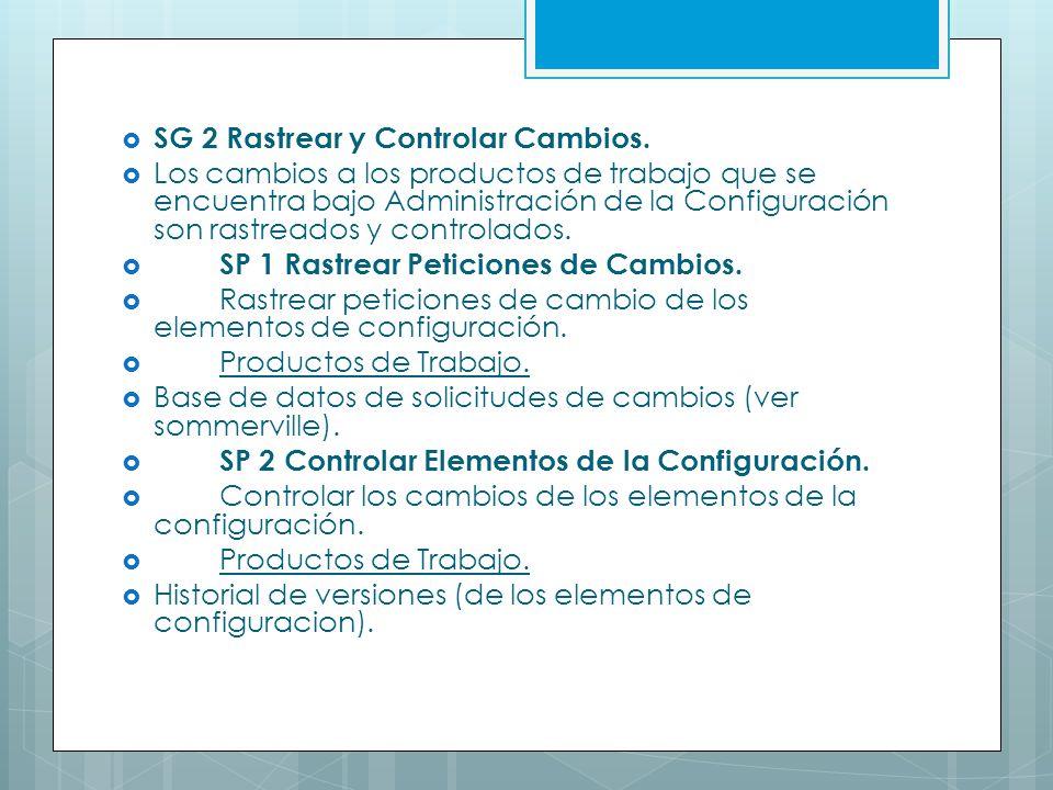 SG 2 Rastrear y Controlar Cambios.