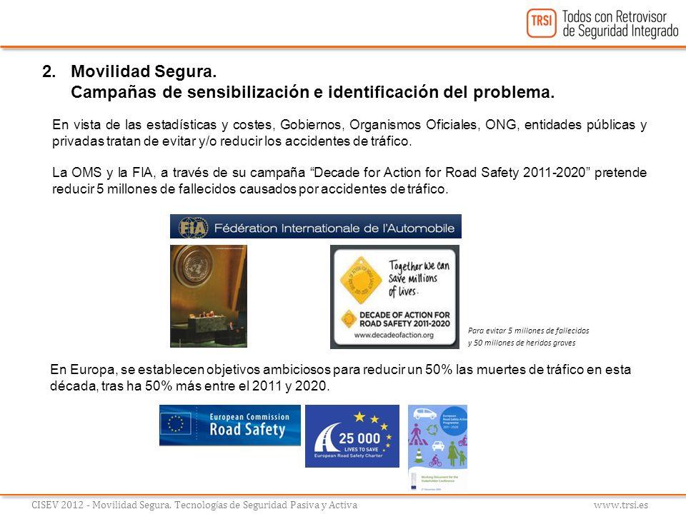 Campañas de sensibilización e identificación del problema.
