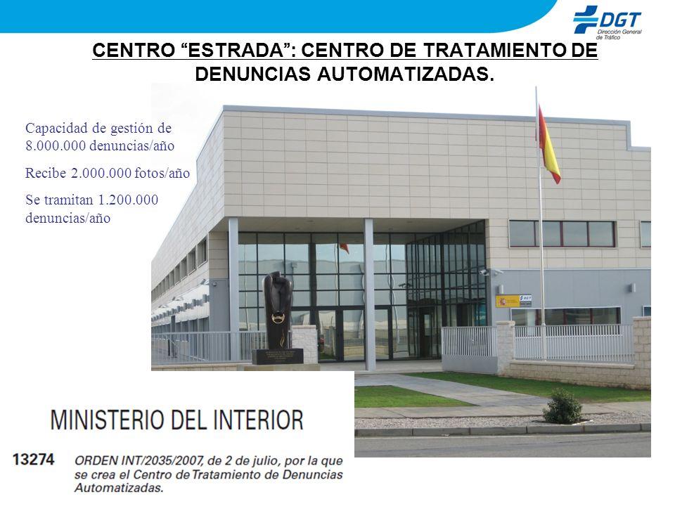 CENTRO ESTRADA : CENTRO DE TRATAMIENTO DE DENUNCIAS AUTOMATIZADAS.