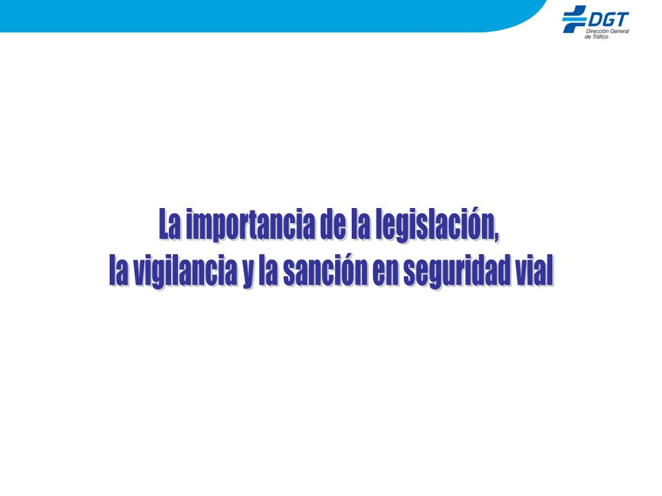 La importancia de la legislación,