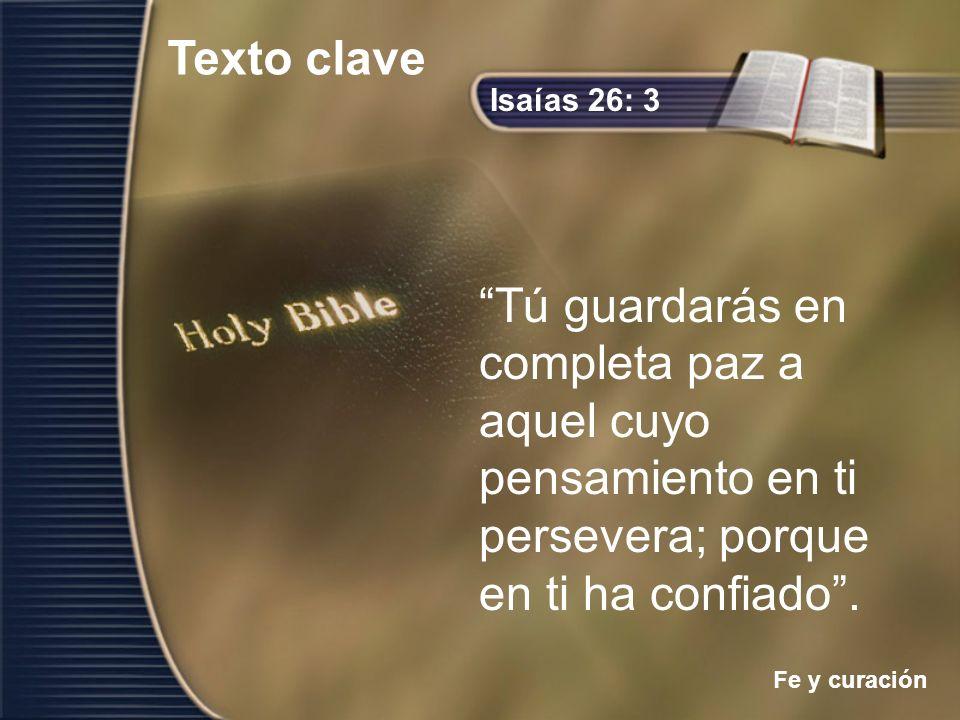 Texto clave Isaías 26: 3.