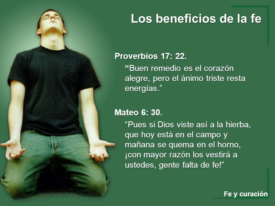 Proverbios 17: 22.