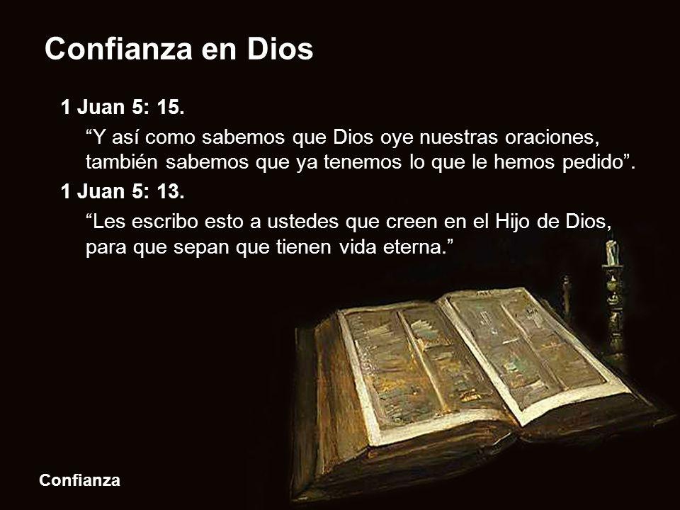 1 Juan 5: 15.