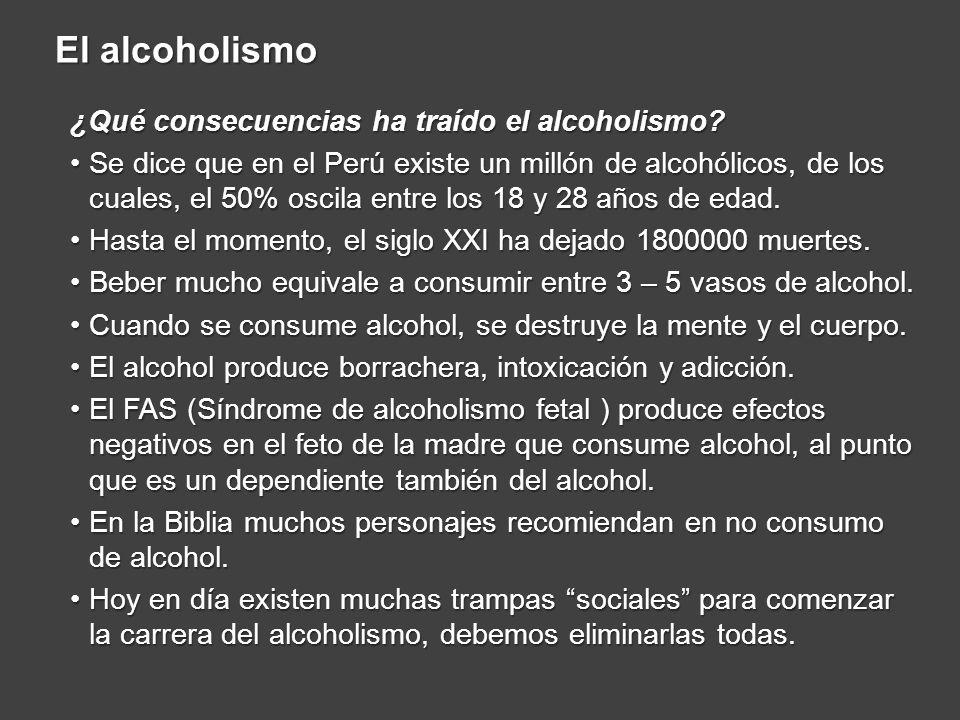 ¿Qué consecuencias ha traído el alcoholismo