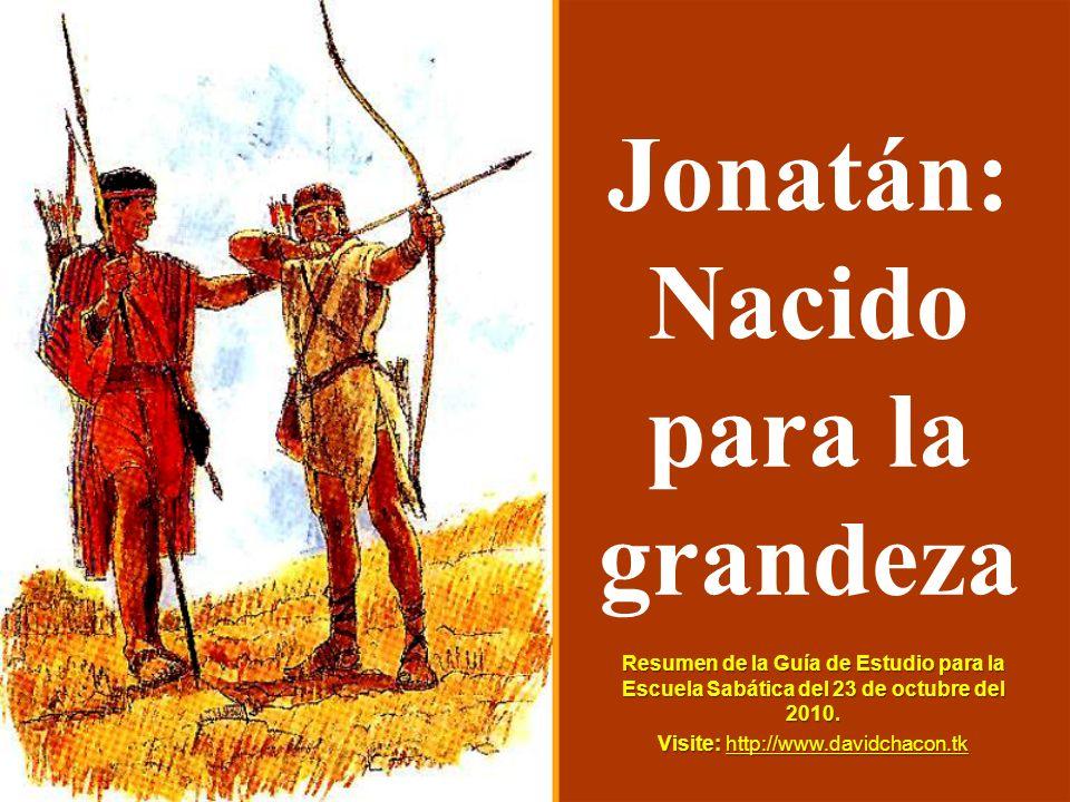 Jonatán: Nacido para la grandeza