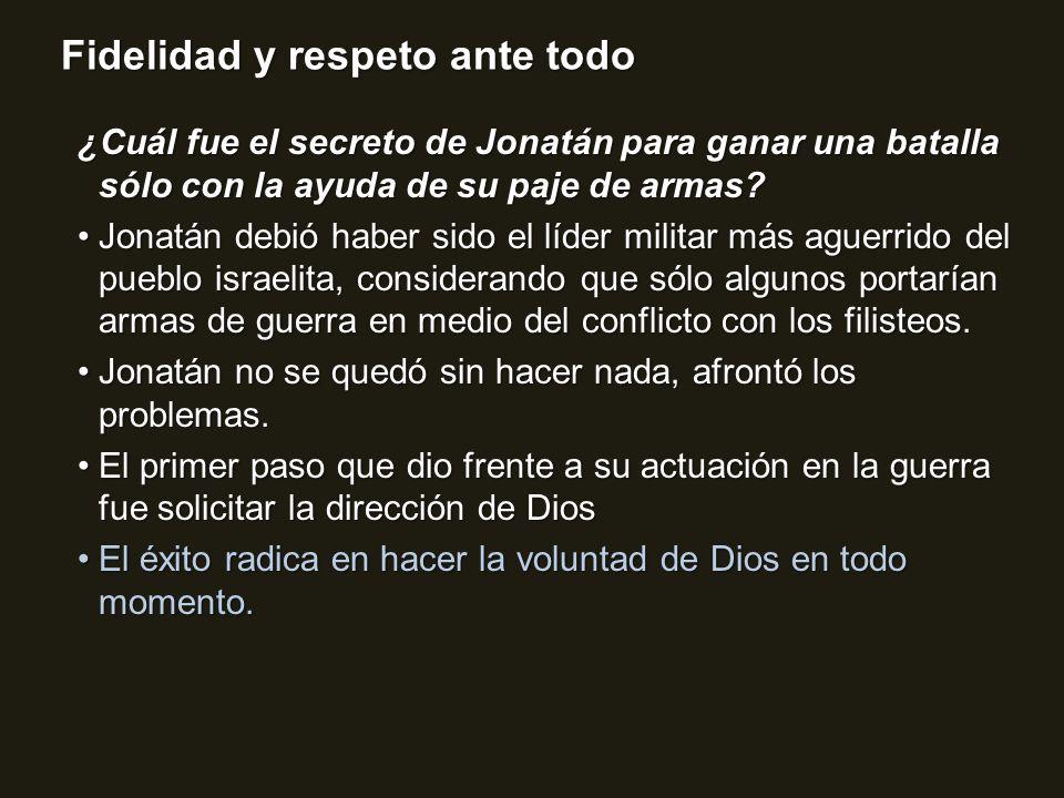 ¿Cuál fue el secreto de Jonatán para ganar una batalla sólo con la ayuda de su paje de armas