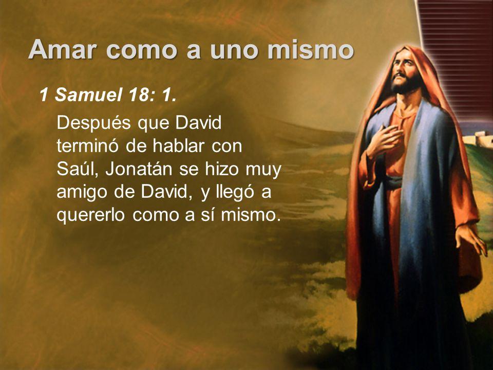 1 Samuel 18: 1.