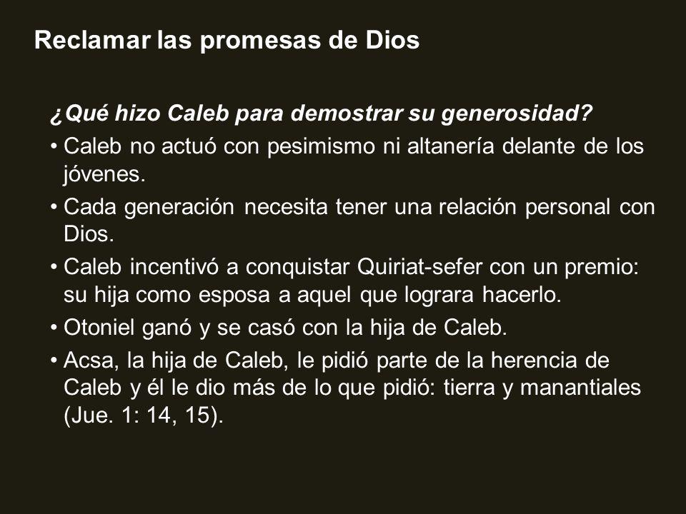 ¿Qué hizo Caleb para demostrar su generosidad
