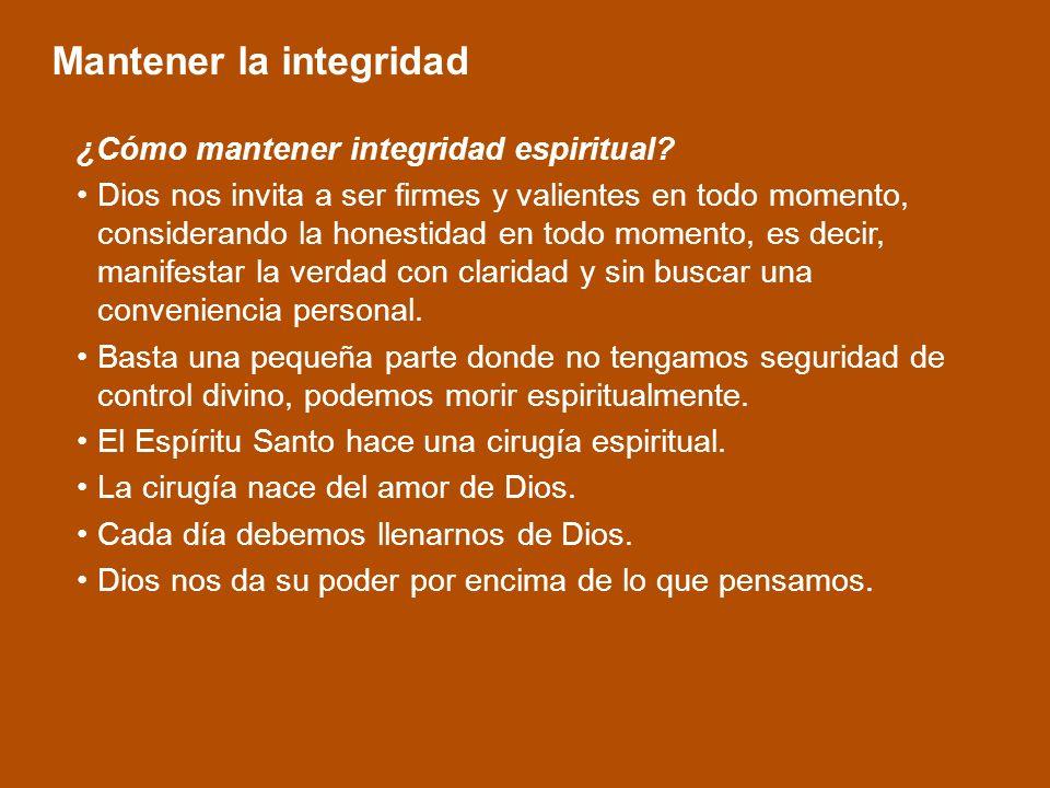 ¿Cómo mantener integridad espiritual