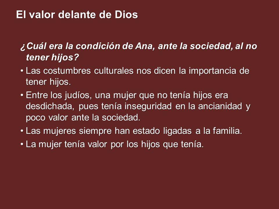 ¿Cuál era la condición de Ana, ante la sociedad, al no tener hijos