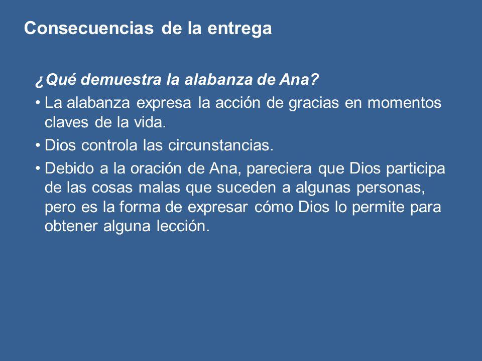 ¿Qué demuestra la alabanza de Ana