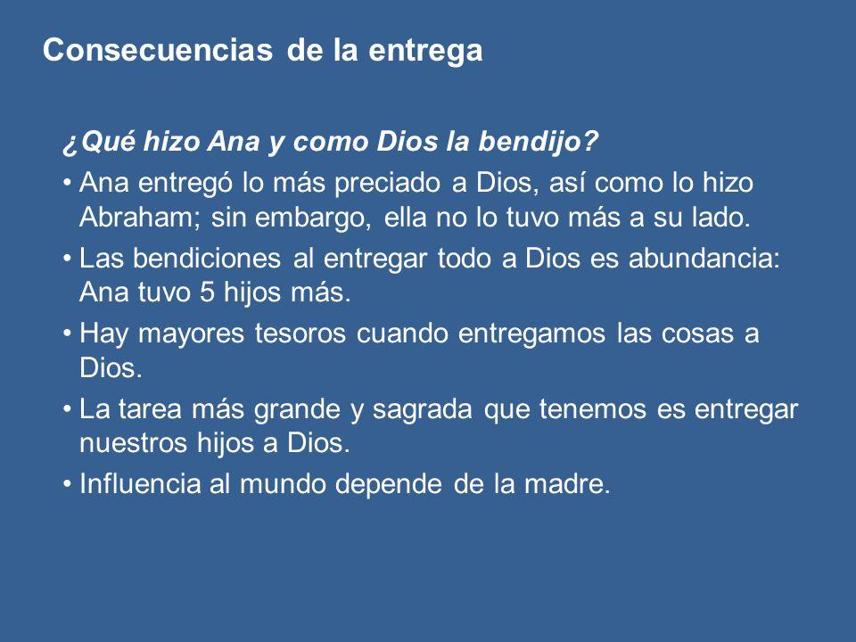 ¿Qué hizo Ana y como Dios la bendijo