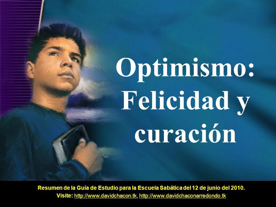 Optimismo: Felicidad y curación