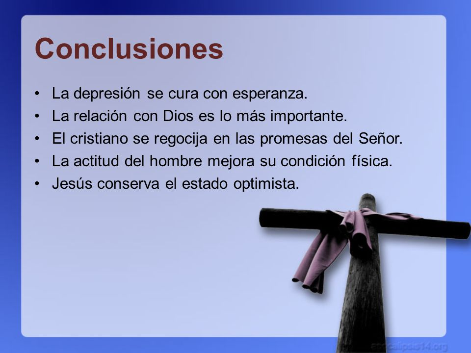 Conclusiones La depresión se cura con esperanza.