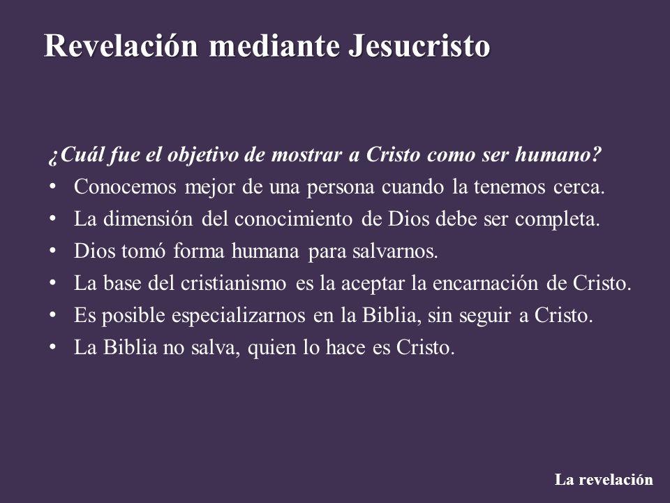 ¿Cuál fue el objetivo de mostrar a Cristo como ser humano