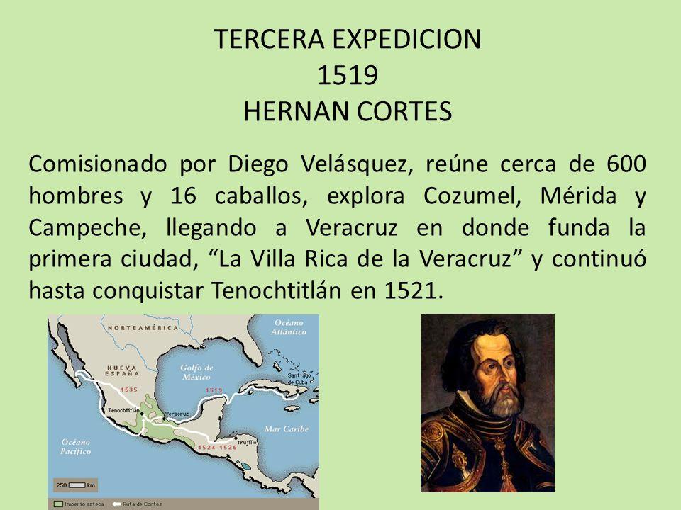 TERCERA EXPEDICION 1519 HERNAN CORTES