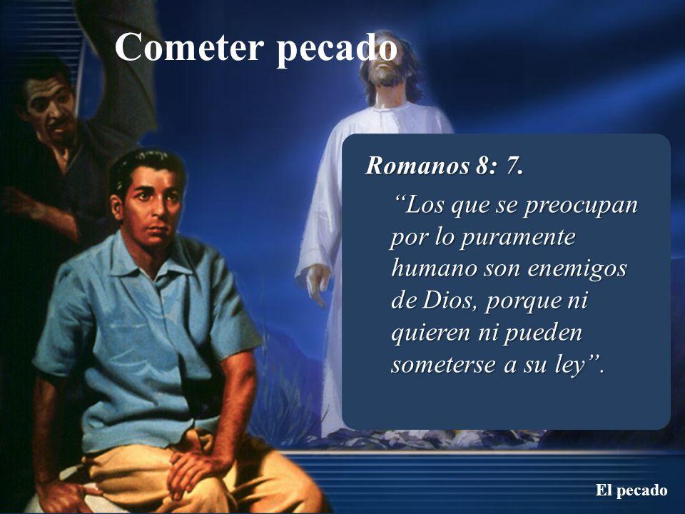 Romanos 8: 7.