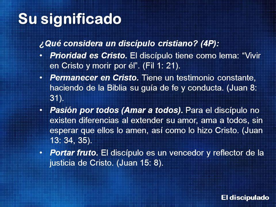 ¿Qué considera un discípulo cristiano (4P):