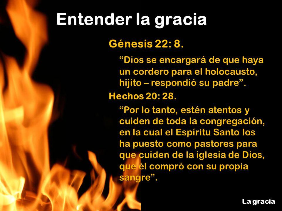 Génesis 22: 8. Dios se encargará de que haya un cordero para el holocausto, hijito – respondió su padre .