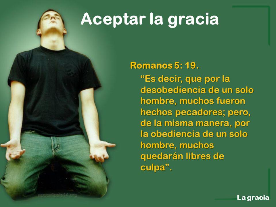 Romanos 5: 19.