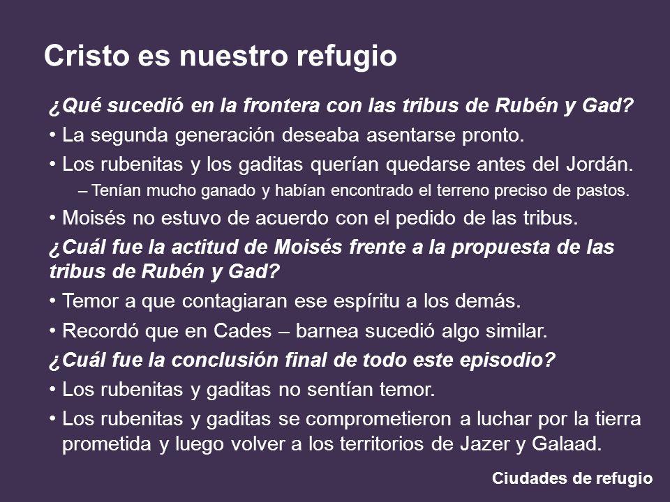 ¿Qué sucedió en la frontera con las tribus de Rubén y Gad
