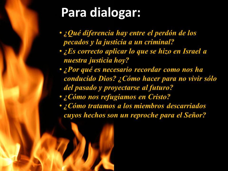 Para dialogar: ¿Qué diferencia hay entre el perdón de los pecados y la justicia a un criminal