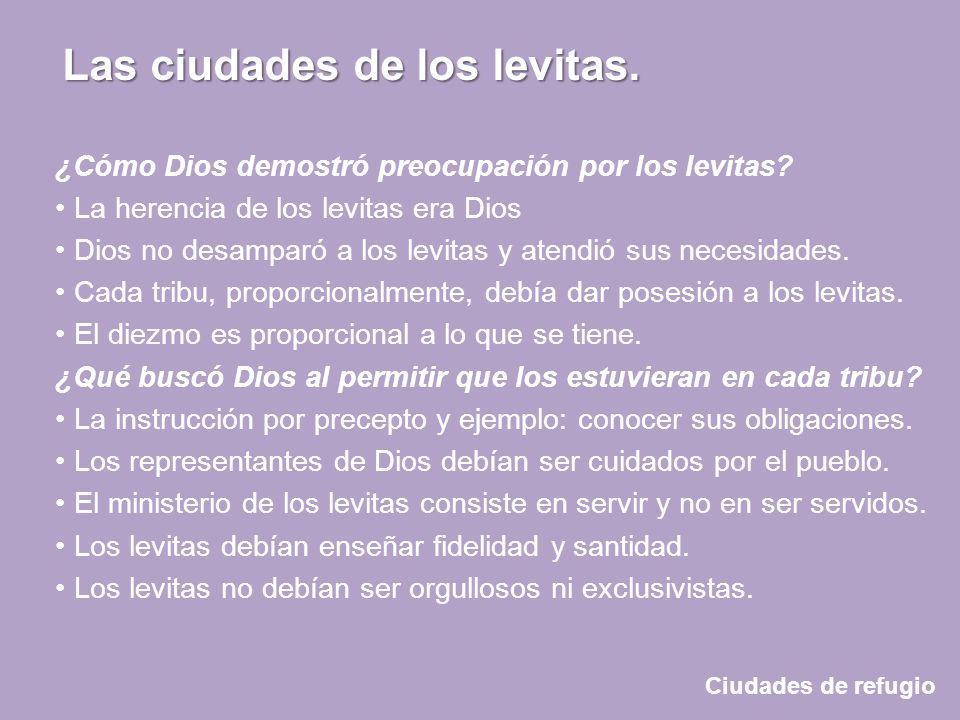 ¿Cómo Dios demostró preocupación por los levitas