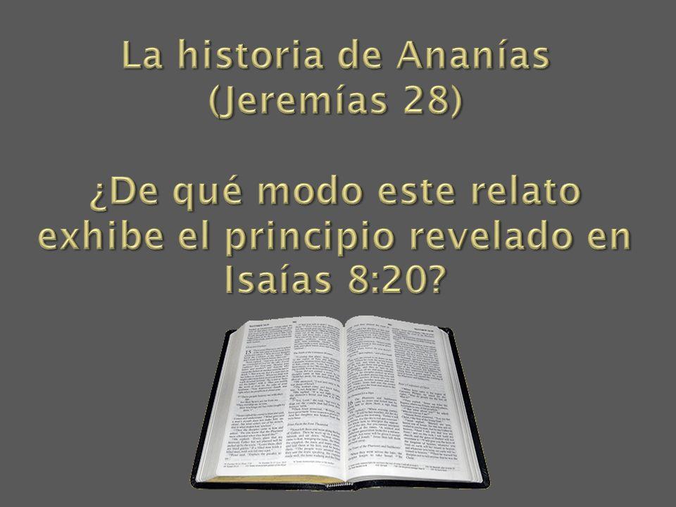 La historia de Ananías (Jeremías 28)