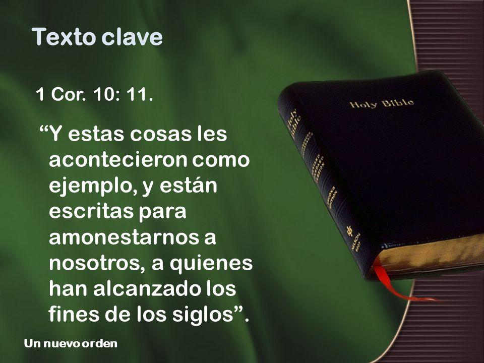 Texto clave1 Cor. 10: 11.