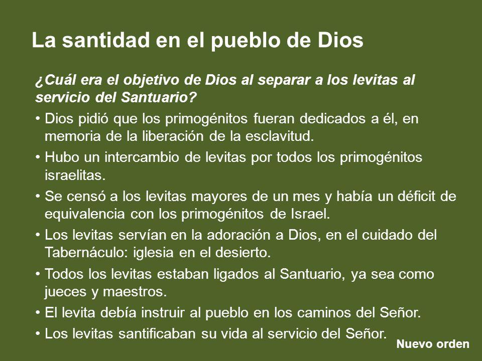 ¿Cuál era el objetivo de Dios al separar a los levitas al servicio del Santuario