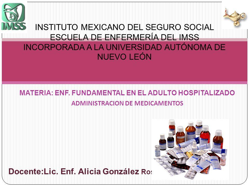 Docente:Lic. Enf. Alicia González Rosas