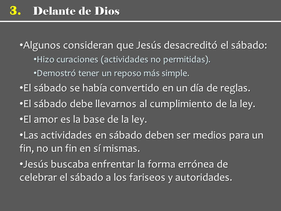 Algunos consideran que Jesús desacreditó el sábado: