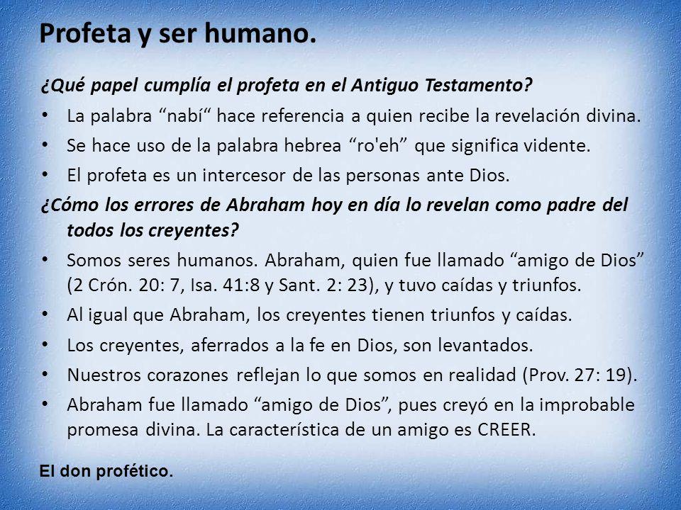 ¿Qué papel cumplía el profeta en el Antiguo Testamento